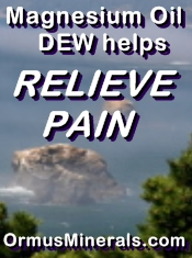 Ormus Minerals Magnesium Oil DEW helps relieve pain 2